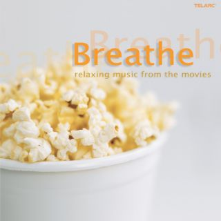Breathe - Relaxing Music From The Movies