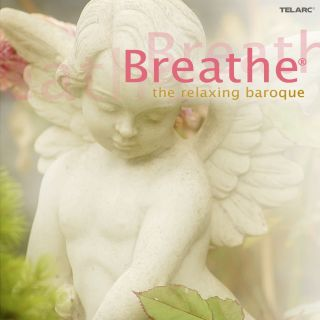 Breathe, The Relaxing Baroque
