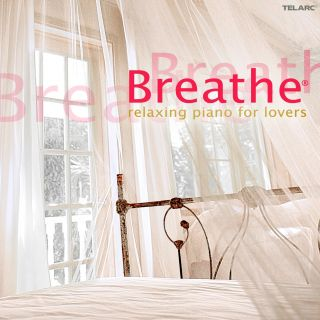 Breathe, Relaxing Piano for Lovers