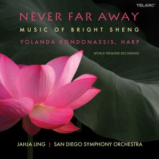 Never Far Away, music of Bright Sheng
