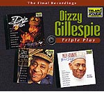 DIZZY GILLESPIE: TRIPLE PLAY