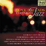 LOVE BALLADS: LATE NIGHT JAZZ