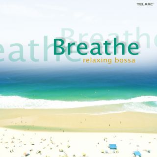 Breathe - Relaxing Bossa