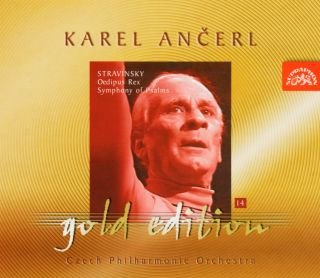 Ancerl Gold Edt. 14: Oedipus Rex/Symphony of Psalm