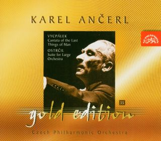 Ancerl Gold Edt.35: Cantata of the last Things of