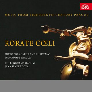 Rorate coeli-Advent & Christmas in Baroque Prague