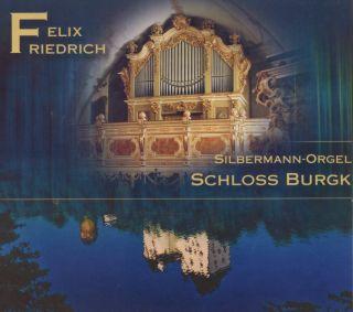 Silbermann Orgel Schloss Burgk