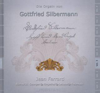 Die Orgeln von Gottfried Silbermann Vol 3