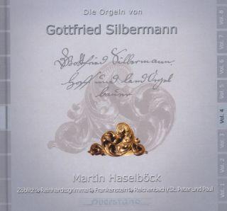 Die Orgeln von Gottfried Silbermann Vol 4