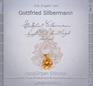 Die Orgeln von Gottfried Silbermann Vol 8