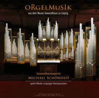 Orgelmusik aus dem Neuen Gewandhaus zu Leipzig