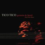 Tico Tico guitarra do Brasil