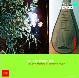 Saigon. Masters of Traditional Music