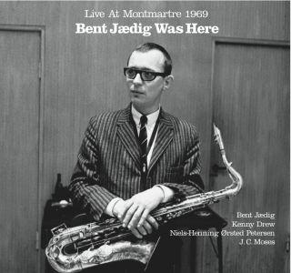 Bent Jædig Was Here, Live At Montmartre 1969