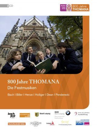 800 Jahre Thomana - Die Festmusiken