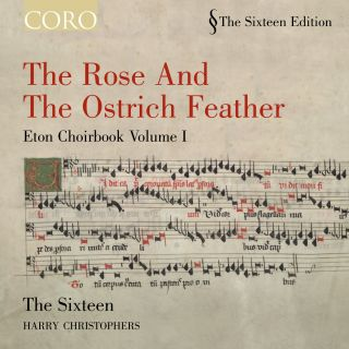 The Rose and the Ostrich Feather, Eton Choirbook