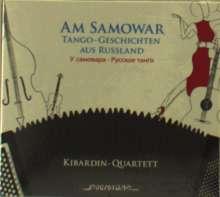 Am Samowar: Tango-Tales from Russia