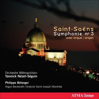 Saint-Saens a.o.: Symphony No. 3