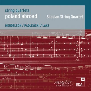 Poland Abroad vol. 3:String Quartets