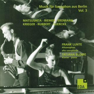 Musik für Saxophon aus Berlin Vol. 3:1982–2004