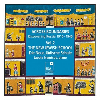 Across Boundaries: Discovering Russia 1910–1940 Vol. 2:The New Jewish School