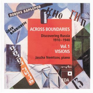 Across Boundaries: Discovering Russia 1910 –1940 Vol. 1:Visions
