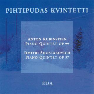 Anton Rubinstein / Dmitri Shostakovich: Piano Quintets