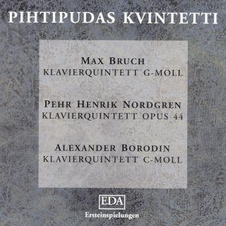 Max Bruch / Pehr Henrik Nordgren / Alexander Borodin: Piano Quintets