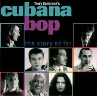 Cubana Bop - the story so far