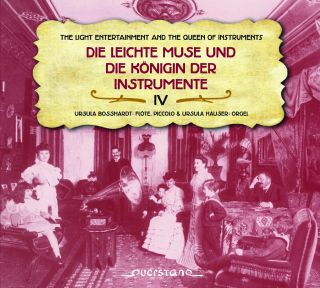 Die leichte Muse und die Königin der Instrumente IV (Light Entertainment and the Queen of Music Instruments IV )