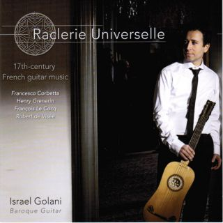 Raclerie Universelle: 17th-century French guitar music