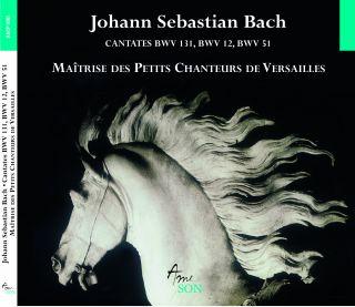 Cantates BWV 12, 51, 131