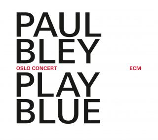 Play Blue - Live 2008 The Oslo Jazz Festival