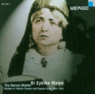 Di Eybike Mame - The Eternal Mother