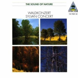 Natural Sound: Waldkonzert / Sylvan Concert