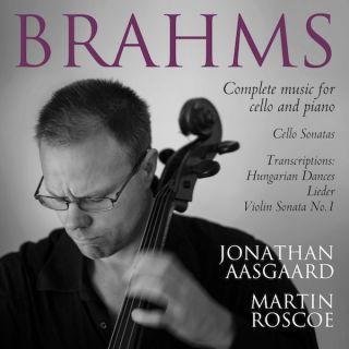 Brahms: Complete Works for Cello and Piano