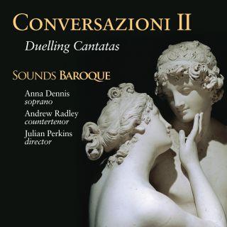 Conversazioni II, Duelling Cantatas