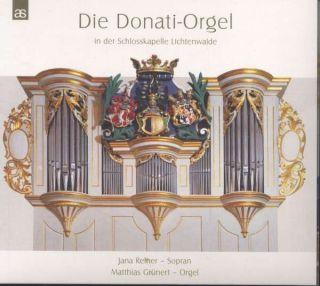 Die Donati-Orgel Lichtenwalde