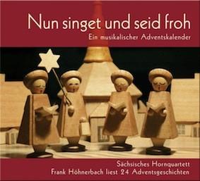Nun singet und seid froh (ein musikalischer Adventskalender)