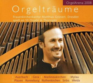 Orgelträume . Organ Dreams