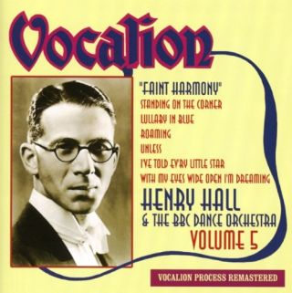 Henry Hall & The BBC Dance Orchestra