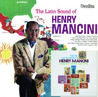 The Big Latin Band of Henry Mancini & The Latin Sound of Henry Mancini