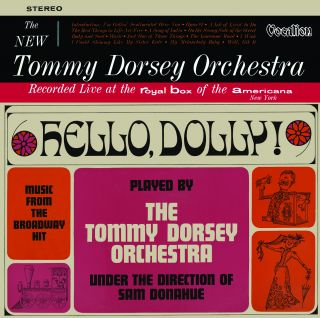 Hello, Dolly! & The New Tommy Dorsey Orchestra