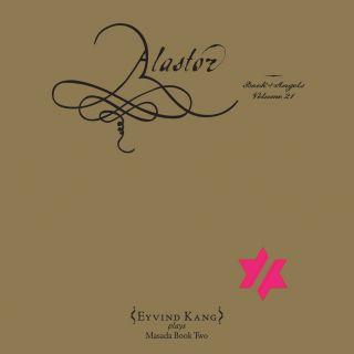 Alastor: The Book of Angels, Vol. 21