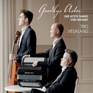 Goodbye Astor - The last Tango by Mozart