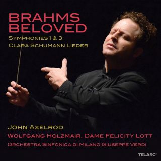 Brahms Beloved: Symphonies Nos. 1 & 3 / Clara