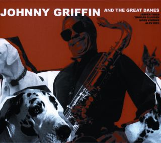Johnny Griffin And The Great Danes