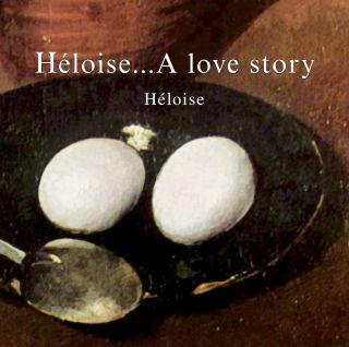 Héloise...A love story