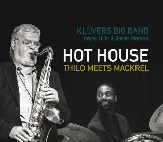 Hot House - Thilo Meets Mackrel
