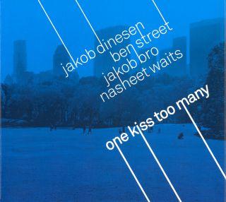 One Kiss Too Many
